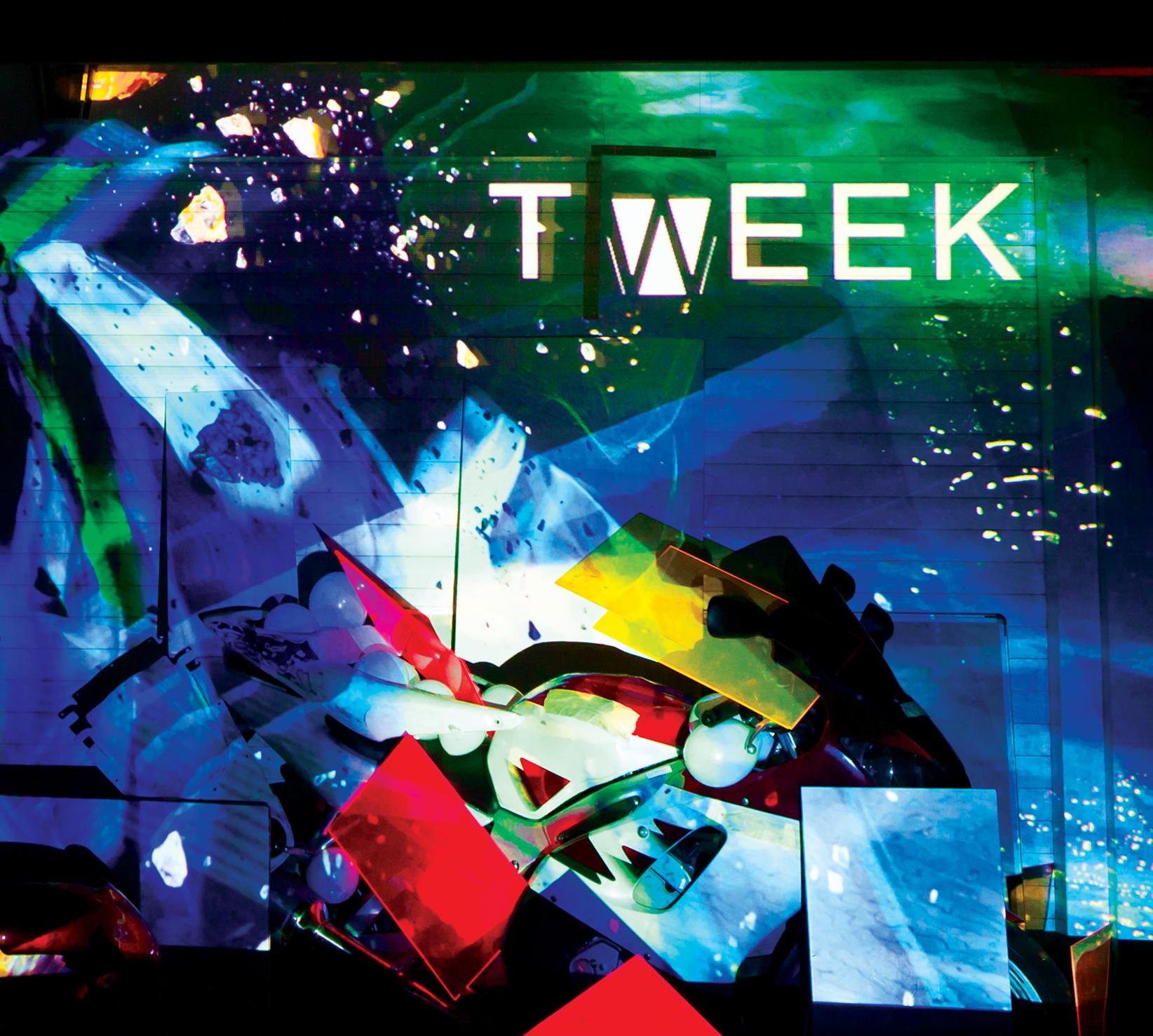 TWEEK – Tweek
